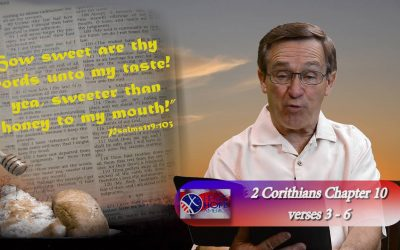 2 Corinthians 10 : 3-6